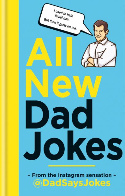 I used to hate facial hair. But then it grew on me: new book of Dad jokes, coming soon.