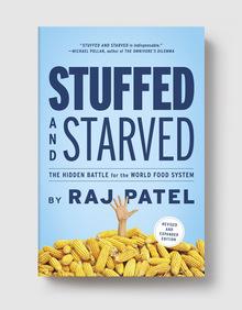 Thanksgiving Staff Pick: <i>Stuffed and Starved</i> by Raj Patel