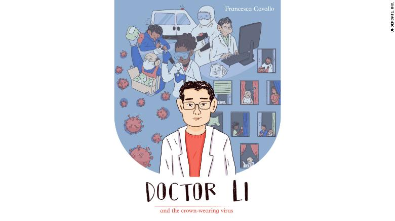 New children's book tells the story of the Chinese doctor who tried to warn the world about coronavirus